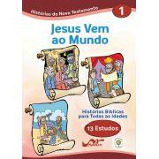 Hist�rias B�blicas para Todas as Idades - Novo Testamento - Vol 1