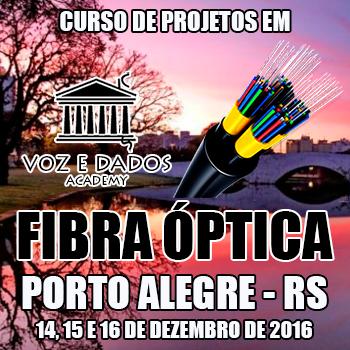 Porto Alegre - RS - Curso de Projetos em Fibra �ptica