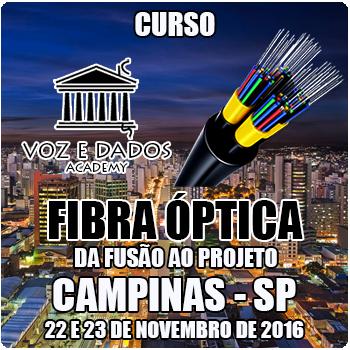 Campinas - SP - Curso Fibra �ptica: da Fus�o ao Projeto