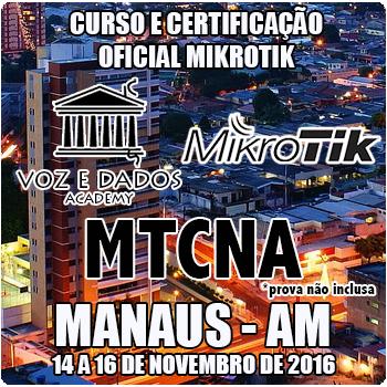 Manaus - MA - Curso e Certifica��o Oficial Mikrotik - MTCNA