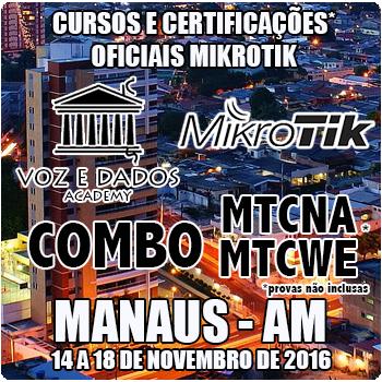 Manaus - AM - COMBO - Cursos e Certifica��es Oficiais Mikrotik - MTCNA e MTCWE