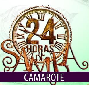 CAMAROTE 24 HORAS DE SAMBA