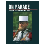 On PARADE - The World�s Great Military Units