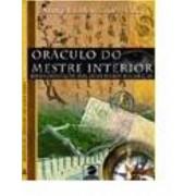 Or�culo do Mestre Interior - orienta��es para ouvir melhor o seu cora��o