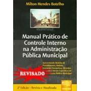 Manual Pr�tico de Controle Interno na Administra��o P�blica Municipal