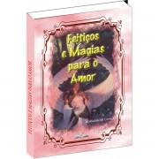 Livro - Feiti�os e magias para o  Amor