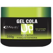 Gel Cola UP Fixa��o Extrema 350g - Mirra�s