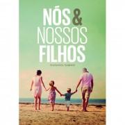 N�S E NOSSOS FILHOS