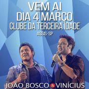 Jo�o Bosco & Vin�cius - 04/03/16 - Assis - SP
