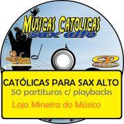 SAX ALTO M�sicas Cat�licas Partituras Midis e Playbacks (Volume 1)